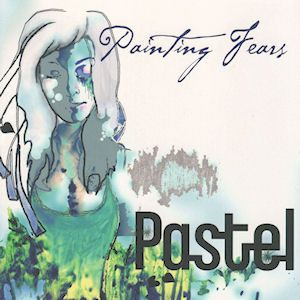 Pastel - Painting Fears